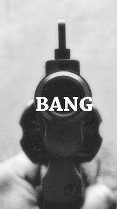 Bang bang pow pow