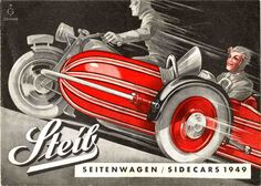 Speed, agressive red colour, riders with determined looks. These vintage ads are the best. - MOTORCYCLE 74: Steib Seitenwagen - Vintage advertisements