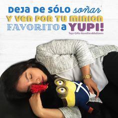 Te esperamos en #Yupi! Para que te lleves a tus #minion favoritos, ¡Te encantarán!