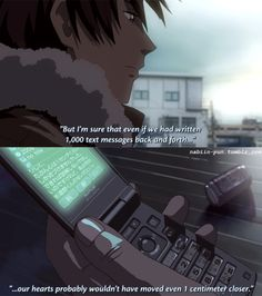 5 Centimeters Per Second To Much Sadness Simple Anime Anime Films Quotes