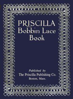 Paličkovaná krajka kniha Priscilla v.1911