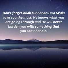 Allah love you the most                                                       …