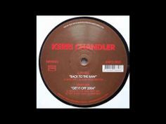 ▶ Kerri Chandler - Back To The Raw (Dark Mix) - YouTube