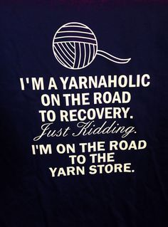 Im a yarnaholic on the road to recovery, Just kidding Im on the road to the yarn store. This adorable black shirt comes with white text and is perfect for any one who crochets or knits. Thanks for shopping with us!  Shipping: Your needs are important to us and we want to get your product to you as quickly as possible, your handmade item will be shipped in 5-7 business days through the USPS priority mail, and should arrive within an additional 2-3 business days.  All of our products are made…