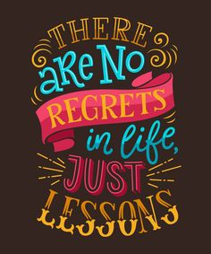 """illustration with hand-drawn lettering. """"There are no regrets in life just lessons"""" inscription for invitation and greeting card prints and posters. Calligraphic and typographic design Swag Quotes, Me Quotes, Motivational Quotes, Inspirational Quotes, Qoutes, Strong Quotes, Attitude Quotes, Girl Quotes, Calligraphy Quotes"""