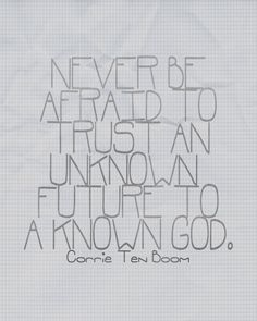 A favorite quote by Corrie Ten Boom (print)
