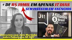 Entrevista com João Martinho [+ de R$19 mil em apenas 17 dias] como AFIL...