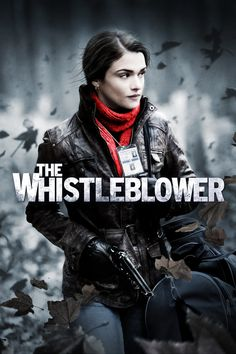 The Whistleblower Full Movie. Click Image to watch The Whistleblower (2010)