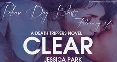 Release Day for CLEAR by Jessica Park! Post includes synopsis, teasers and excerpt :D