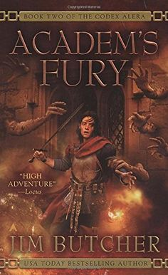 Academ's Fury (Codex Alera, Book 2) by Jim Butcher