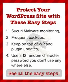 Easy steps you can take to protect your WordPress site.