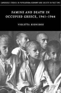 Famine and Death in Occupied Greece