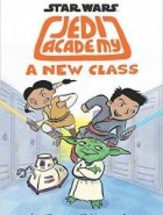 A New Class (Star Wars: Jedi Academy #4) - Free eBook Online