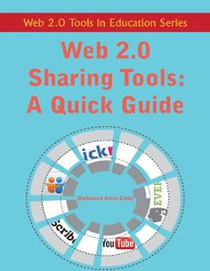 Web 2.0 Sharing Tools: A Quick Guide - This is a must have for every teacher - Such great explanations on nearly every sharing tech tool... it makes it all so easy to understand!  Love this!