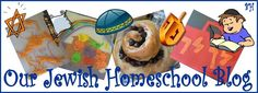 A Jewish Homeschool Blog with fabulous free activity packs for all the celebrations and holidays