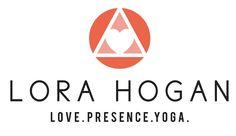 Lora Hogan » Love. Presence. Yoga. Yoga for Athletes. Yoga for everyBODY. » Blog