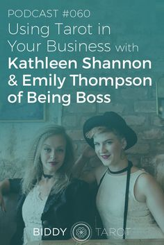 """""""Today�s podcast episode is really special. Kathleen Shannon and Emily Thompson of Being Boss join the Biddy Tarot podcast to talk about how creative entrepreneurs can use Tarot and other intuitive tools to grow their businesses.  Whether you�re a pro Tar"""
