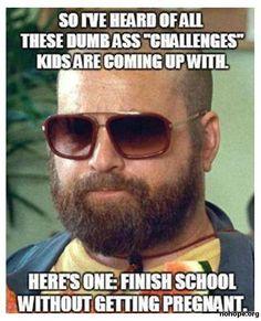 Zach Galifianakis challenge.
