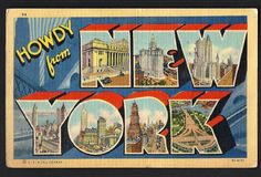 """Large Letter Linen Vintage PC """"Howdy from NEW YORK CITY, NEW YORK"""" Curt Teich"""