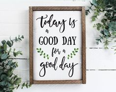 A fun sign to brighten up a kitchen or other space in your home that brings a little joyful reminder to make it a good day. ITEM DETAILS: 7 inch x 10 inch wood framed sign Ink design on real wood Can