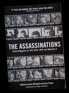 Great book connecting the assassinations of the Kennedys, Martin Luther King and Malcolm X. Recommended Reading.