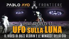 Speciale Apollo 11: UFO sulla Luna - il video di Buzz Aldrin Apollo 11, Buzz Aldrin, Ufo, Youtube, Corona