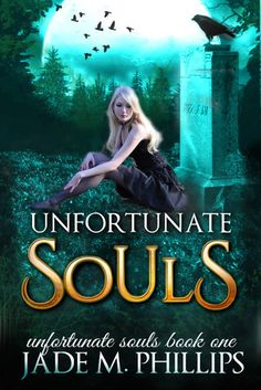 Unfortunate Souls (Unfortunate Souls #1)