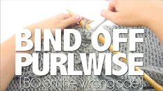 HOW TO BIND OFF PURLWISE