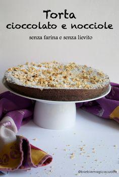 Torta cioccolato e nocciole senza farina e senza lievito - gluten free