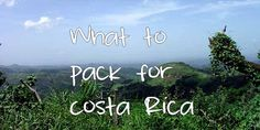 Packing for Costa Rica - What You Need to Bring - MytanFeet - One Couple Traveling Throughout Costa Rica and the World