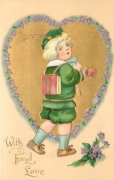 WITH FOND LOVE schoolboy in green, holding an apple, in front of gilt heart surrounded by forget-me-nots