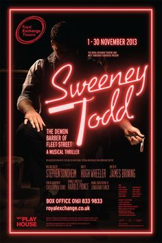 sweeney todd poster royal exchange manchester - Google Search | Sweeney todd, Theatre poster, Remember who you are