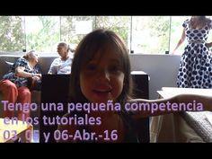 Tengo una pequeña competencia en los tutoriales - 03, 05 y 06/04/16