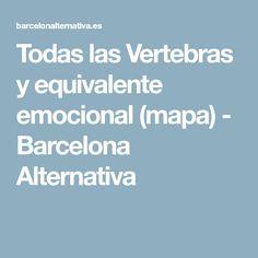 Todas las Vertebras y equivalente emocional (mapa) - Barcelona Alternativa