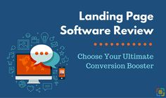 Landing Page Software Review: Choose Your Ultimate Conversion Booster