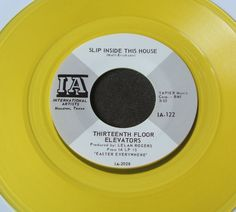 "13th Floor Elevators Slip Inside This House 7"" Yellow Vinyl Reissue Mint 