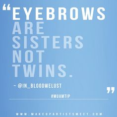 """Eyebrows…""   the quote is old and the source not the original (the beauty brigade has been saying it for eons) but it's what I tell all my clients.  #brows  #beauty"