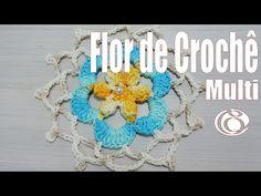 "MOTIVO DE CROCHÊ FLOR MULTI ""VIDEOAULA"" | Mundo de Soraia"