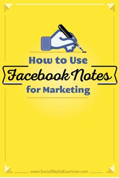 How to Use Facebook Notes for Marketing | Do you want to publish longer posts on Facebook?  Have you tried Facebook Notes?  Facebook Notes now lets profile owners add a cover image, format text and resize photos, then share their notes with anyone.  In th