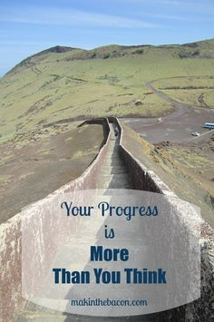 Your Progress Is Mor