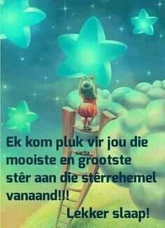 Good Night Wishes, Good Night Sweet Dreams, Good Night Quotes, Good Morning Good Night, Evening Greetings, Evening Quotes, Afrikaanse Quotes, Goeie Nag, Nighty Night
