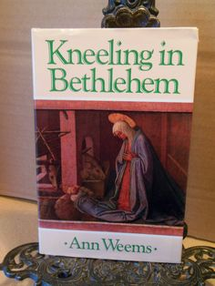 Kneeling in Bethlehem~Christmas Holiday Advent Epiphany Nativity Poems Poetry