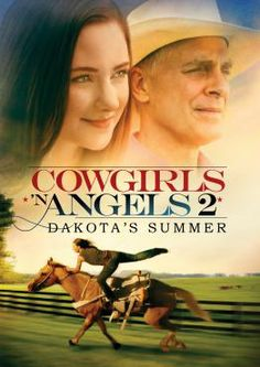 Cowgirls n Angels : Dakota's Summer DVD 2014 Brand New Sealed Horse Movies, Horse Books, Good Movies To Watch, Great Movies, Awesome Movies, Movies Showing, Movies And Tv Shows, Cowgirls And Angels, Angel Stories