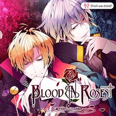 Blood in Roses~ || Shall We Date ? Vampires Brothers Rupert Alfred ♚   tHESE ARE AWESOME GAMES!!!! ALL THE GIRLS SHOULD TRY THEM!!!!