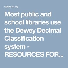 f1ee92b08e3 Most public and school libraries use the Dewey Decimal Classification  system - RESOURCES FOR DEWEY SERVICES