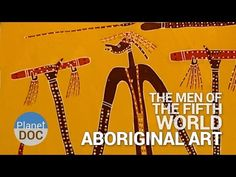 Aboriginal Art. The Men of Fifth World | Tribes - Planet Doc Full Documentary - YouTube