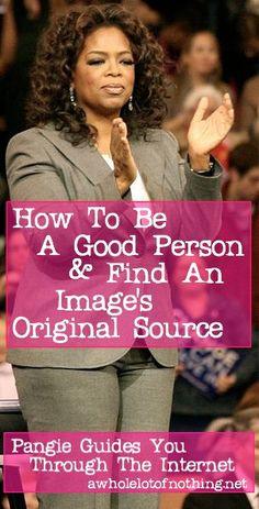 How To Be A Good Person And Find An Image's Original Source