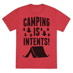 Camping Is Intents! (Green) - TShirt - HUMAN