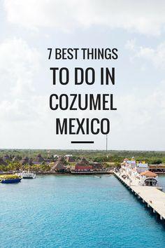7 Best Things to Do in Cozumel Mexico, via @atasteofkoko