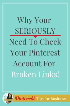 Why you seriously need to check your Pinterest account for broken links. There are serious consequences if you don't! Learn more Pinterest tips for business from Pinterest marketing expert Anna Bennett http://www.whiteglovesocialmedia.com/how-to-fix-broken-links-and-dead-pages-for-pinterest-and-how-it-can-hurt-you-if-you-dont/